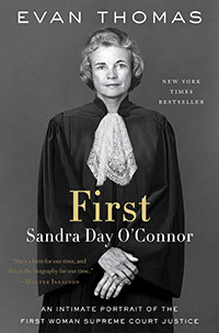 Book image: First: Sandra Day O'Connor by Evan Thomas
