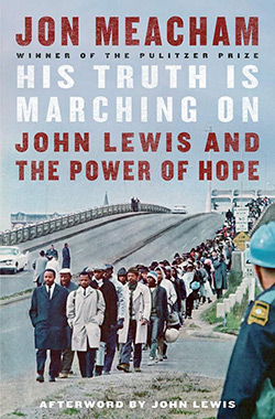 Book cover image: His Truth Is Marching On: John Lewis and the Power of Hope