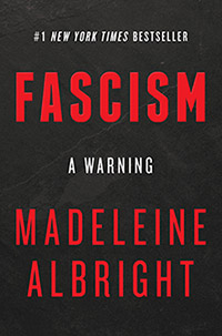 Fascism - A Warning (book cover image) by Madeleine Albright