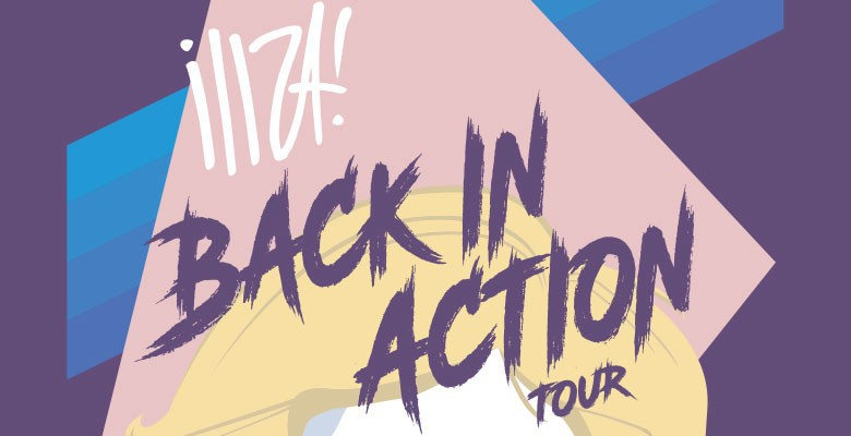 True West presents the ILIZA: BACK IN ACTION TOUR | Saturday, September 25, 2021, 7:00pm | Playing at: Keller Auditorium