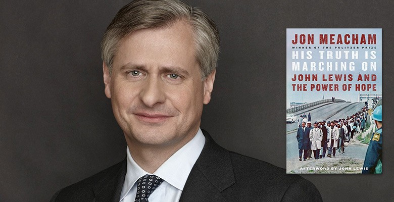 Jon Meacham photo w/ book cover: His Truth is Marching On | Oregon Historical Society presents JON MEACHAM: 2021 HATFIELD LECTURE | Tuesday, May 11, 2021, 7:00pm | Virtual Online Event