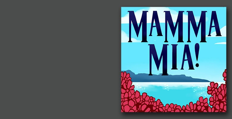 Stumptown Stages presents MAMMA MIA! | Stumptown Stages 2019/20 Season | January 30 - February 16, 2020 | Playing at: The Portland'5 Winningstad Theatre