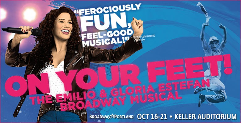 Broadway in Portland presents ON YOUR FEET! | 2018/19 Broadway in Portland Season | October 16 - October 21, 2018 | Playing at: The Portland'5 Keller Auditorium