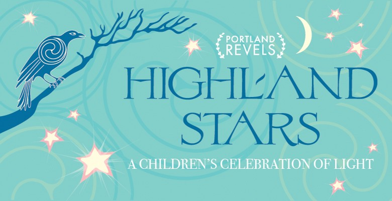 portland revels presents highland stars a childrens celebration of light concert december