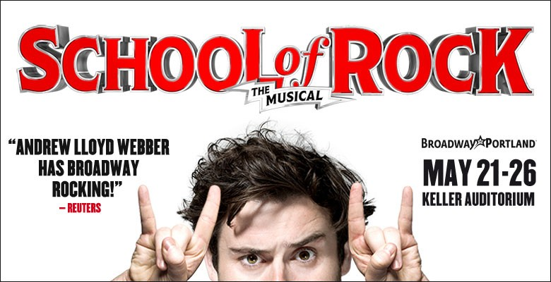 Broadway in Portland presents SCHOOL OF ROCK | 2018/19 Broadway in Portland Season | May 21 - May 26, 2019 | Playing at: The Portland'5 Keller Auditorium
