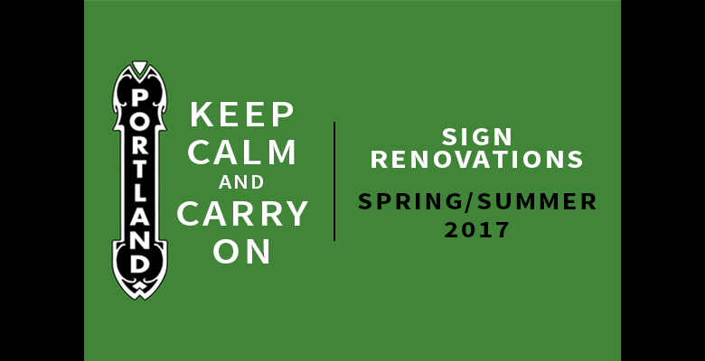 Keep Calm & Carry On - Portland Sign Renovations Spring/Summer 2017 - Illustration of Portland sign