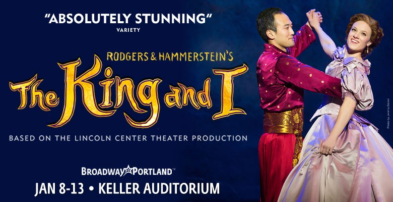 Broadway in Portland presents THE KING AND I 2018/19 Broadway in Portland Season | January 8 - January 13, 2019 | Playing at: The Portland'5 Keller Auditorium