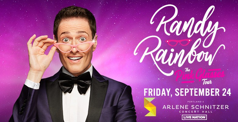 Photo of Randy in tuxedo wearing pink sunglasses   Live Nation presents RANDY RAINBOW The Pink Glasses Tour   Friday, September 24, 2021, 8:00pm   Playing at: Arlene Schnitzer Concert Hall