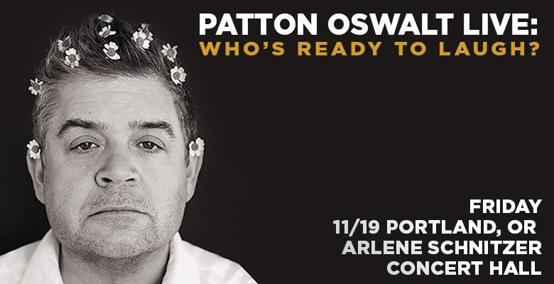 Photo of Patton with flowers in his hair   Live Nation presents PATTON OSWALT LIVE: WHO'S READY TO LAUGH?   Friday, November 19, 2021, 7:30pm   Playing at: Arlene Schnitzer Concert Hall