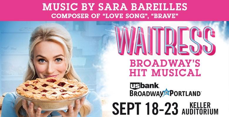 U.S. Bank Broadway in Portland presents WAITRESS | September 18 - September 23, 2018 | Playing at: The Portland'5 Keller Auditorium