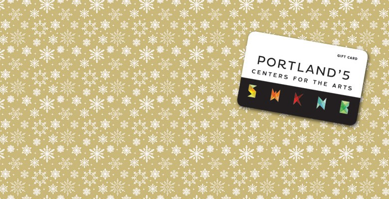 Image: Portland'5 Gift Cards make a great gift!