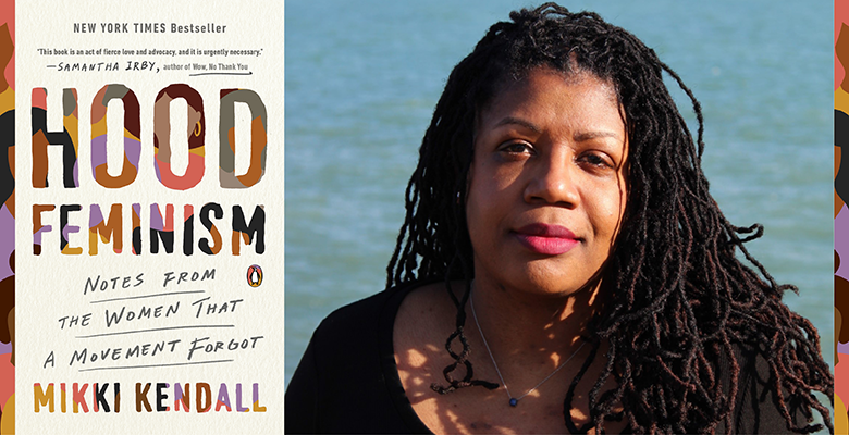 Hood Feminism (book cover image) with Mikki Kendall (photo)