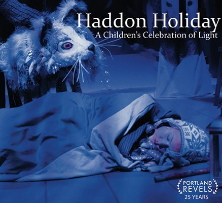 Haddon Holiday - Portland Revels