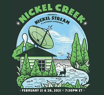 Nickel CreekPresents Nickel Stream: A Livecreek Experience poster image